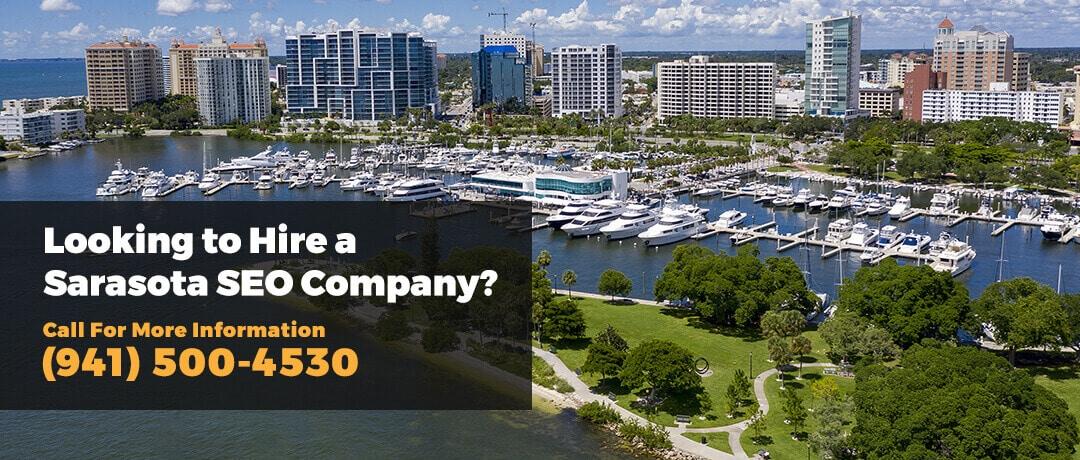 Looking to hire a Sarasota SEO Company?